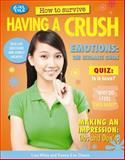 How to Survive Having a Crush, Lisa Miles and Xanna Eve Chown, 1477707204