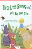 Three Little Gnomes, Rhonda Paglia, 1497367204