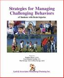 Strategies for Managing Challenging Behaviors of Students with Brain Injuries, Bruce, Stephen and Selznick Gurdin, Lisa, 1931117209
