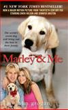 Marley and Me, John Grogan, 0061687200
