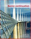 Bonne Continuation : Approfondissement à l'Ecrit et à l'Oral, Furry, Nina and Jarausch, Hannelore, 0131597205