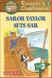 Sailor Taylor Sets Sail, David F. Marx, 0764137204