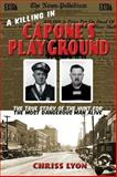 A Killing in Capone's Playground, Chriss Lyon, 0988977206
