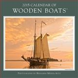 2015 Calendar of Wooden Boats, Maynard Bray, 0991397207