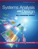 Systems Analysis and Design in a Changing World, John W. Satzinger and Robert B. Jackson, 1305117204
