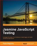 Jasmine JavaScript Testing, Paulo Ragonha, 178216720X