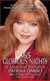 365 Glorious Nights of Love and Romance, Patrika Darbo and Lorraine Zenka, 0060517204