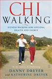 ChiWalking, Danny Dreyer and Katherine  Dreyer, 0743267206