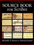 The Historical Sourcebook for Scribes 9780802047205