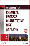 Guidelines for Chemical Process Quantitative Risk Analysis 9780816907205