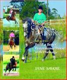 More Cross Training : Build a Better Athlete with Dressage, Savoie, Jean, 0851317200