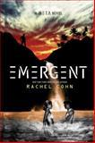 Emergent, Rachel Cohn, 1423157206