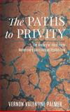 The Paths to Privity : The History of the Third Party Beneficiary Contracts at English Law, Palmer, Vernon V., 1584777206
