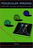 Molecular Imaging : FRET Microscopy and Spectroscopy, , 0195177207