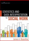 Statistics and Data Interpretation for Social Work 1st Edition