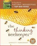 The Thinking Beekeeper, Christy Hemenway, 0865717206