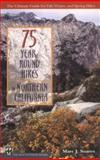 75 Year-Round Hikes in Northern California, Marc Soares, 0898867207