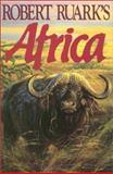 Robert Ruark's Africa, Robert C. Ruark, 0924357207