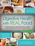 Digestive Health with REAL Food, Aglaée Jacob M.S. R.D., 0988717204