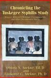 Chronicling the Tuskegee Syphilis Study, Ejinkonye Anekwe, 1492837202