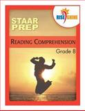 Rise and Shine STAAR Prep Reading Comprehension Grade 8, Mark Lyons, 1497337208