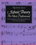Music Theory for the Music Professional, Richard Sorce, 1880157209