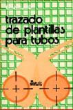 Trazado de Plantillas Para Tubos 9789681817206