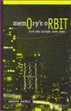 Memory's Orbit : Film and Culture 1999-2000, Natoli, Joseph, 0791457206