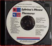 Sybrina's Phrase Thesaurus 9780972937207