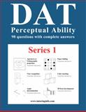 DAT Perceptual Ability Test : Perceptual Ability practice questions for the American and the Canadian DAT, www.tutoringinfo.com, 0984367209