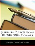 Jerusalem Delivered, Torquato Tasso and John Hoole, 1141297205