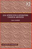 International Commercial Arbitration : Legal Discourse and Interpretation, Jemielniak, Joanna, 1409447200