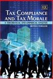 Tax Compliance and Tax Morale : A Theoretical and Empirical Analysis, Torgler, Benno, 1845427203