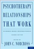 Psychotherapy Relationships That Work : Evidence-Based Responsiveness, , 0199737207