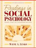 Readings in Social Psychology : General, Classic, and Contemporary Selections, Lesko, Wayne A., 0205287204