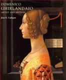 Domenico Ghirlandaio : Artist and Artisan, Cadogan, Jean K., 0300087209