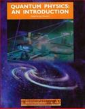 Quantum Physics : An Introduction, J Manners, 075030720X