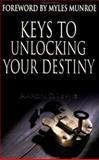Keys to Unlocking Your Destiny, Aaron Lewis, 0883687208