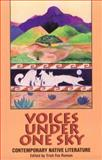 Voices under One Sky : Contemporary Native Literature, , 089594720X
