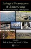 Ecological Consequences of Climate Change : Mechanisms, Conservation, and Management, , 1420087207