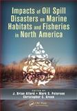 Impacts of Oil Spill Disasters on Marine Fisheries in North America, , 1466557206