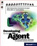Developing for Microsoft Agent, Microsoft Official Academic Course Staff, 1572317205