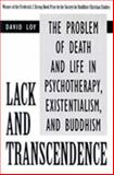 Lack and Transcendence, David Loy, 1573927201