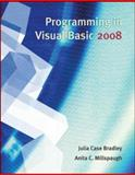 Programming in Visual Basic 2008, Bradley, Julia Case and Millspaugh, Anita C., 0073517208