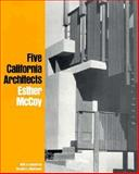 Five California Architects, McCoy, Esther and Makinson, Randall L., 0275717208