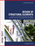 Design of Structural Elements : Concrete, Steelwork, Masonry and Timber Designs to British Standards and Eurocodes, Arya, Chanakya, 0415467209