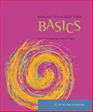 Microsoft Visual Basic 2005 Basics, Hunt, Brad and Thompson, Alfred, 0619267208