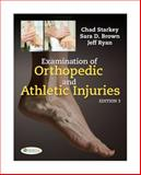 Examination of Orthopedic and Athletic Injuries, Starkey, Chad and Brown, Sara D., 0803617208