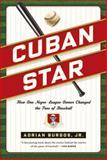 Cuban Star, Adrian Burgos, 0809037203
