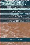 Bottom Soils, Sediment, and Pond Aquaculture, , 1461357209